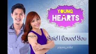 Young Hearts Presents: Said I Loved You EP05