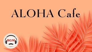 Hawaiian Cafe Music - Guitar Instrumental Music - Relaxing Music For Work, Study