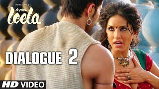 Ek Paheli Leela Dialogue - 'Leela Naam Hai Mahra' | Sunny Leone | T-Series