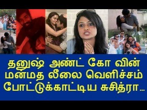 Xxx Mp4 Singer Suchitra Exposses Dhanush Anirudh Dd Hansika Scandal Photos Kisu Kisu Sanchitha Videos Anuya 3gp Sex