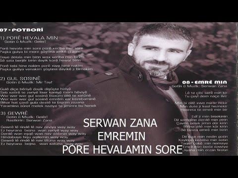 SERWAN ZANA KEÇKA QONYE - SERWAN ZANA kürtçe aşk şarkısı