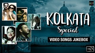 Kolkata Special VIDEO Songs JUKEBOX | Bangla Nonstop Super Hit Playlist