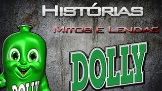 Mitos e lendas: Dollynho - CREEPYPASTA [PT-BR]