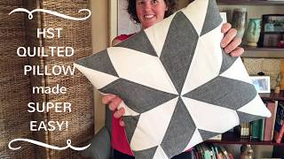 HST Quilted Pillow made super EASY!