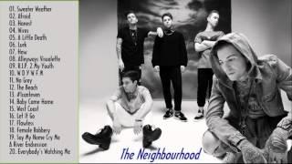 The Neighbourhood Greatest Hits - Best Songs Of The Neighbourhood
