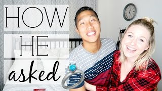 HOW HE PROPOSED | STORY TIME!