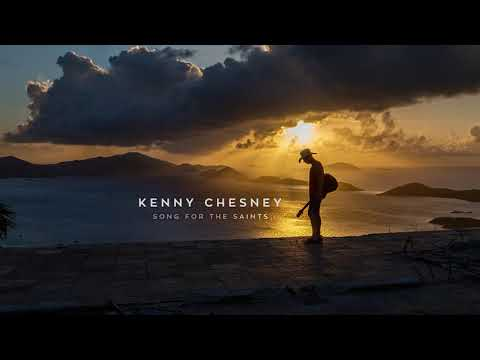 "Kenny Chesney - ""Song For The Saints"" (Official Audio Video)"