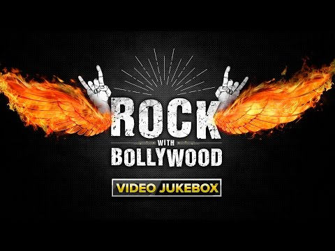 Rock With Bollywood | Video Jukebox
