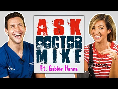 Ask Doctor Mike ft. GABBIE HANNA Why s My Body Crooked