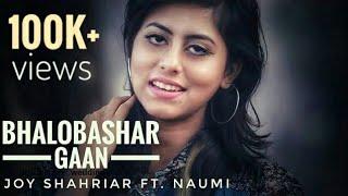 Joy Shahriar Feat. Naumi | Bhalobashar Gaan | Official Music Video