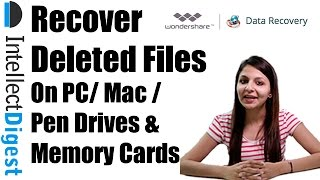 Recover Deleted Files From Windows/ Mac/ Memory Card/ Smartphones With Wondershare Data Recovery