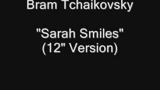Bram Tchaikovsky - Sarah Smiles (12'' Vinyl Rip) [HQ Audio]