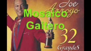 Joe Arroyo - Mosaico Gaitero