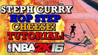 NBA 2K16 STEPH CURRY HOT STEP CHEESE TUTORIAL!! (CHEESE DRIBBLE MOVE!)