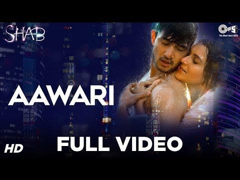 Aawari Song Video - Movie Shab | Mithoon | Latest Hindi Song 2017 | Arpita Chatterjee, Ashish Bisht