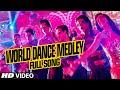 """OFFICIAL: """"World Dance Medley"""" Full VIDEO Song , Happy New Year , Shah Rukh Khan , Vishal, Shekhar"""