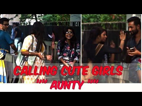 Calling Aunty Prank on Cute Girls
