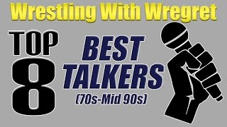 Wrestling's Best Talkers (70s-Mid 90s) | Wrestling With Wregret