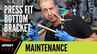 Essential Press Fit Bottom Bracket Maintenance