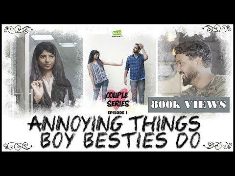 Annoying Things Boy Besties Do Couple Series EP 1 Put Chutney