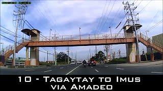 Road Trip #10 - Tagaytay to Imus (via Amadeo)