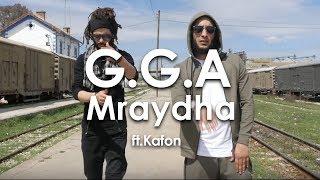 G.G.A - Mraydha ft.Kafon