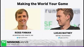 Making the World Your Game with Ross Finman (Niantic)   TC Sessions AR/VR 2018