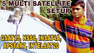 5 MULTI SATELLITE SETUP ON 1 DISH ANTENNA || insat4a, apstar7, intelsat20, gsat15,nss8 satellite