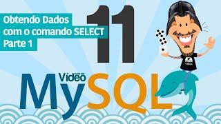 Curso MySQL #11 - SELECT (Parte 1)