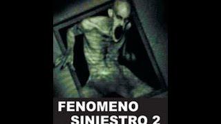 Fenomeno Siniestro 2   Peliculas de Terror espana