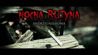 Nocna Rutyna - CreepyPasta Widza (PL)
