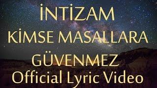 İntizam - Kimse Masallara Güvenmez (Official Lyric Video) #yeniçağ