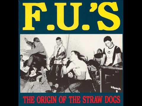 F U 's - The orgin of the Straw Dogs 2LP