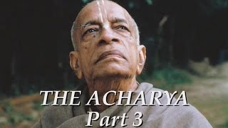 The Acharya part 3 of 5 - Srila Prabhupada documentary