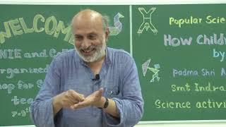 How Children Learn    Q & A Session   Padma Shri Arvind Gupta