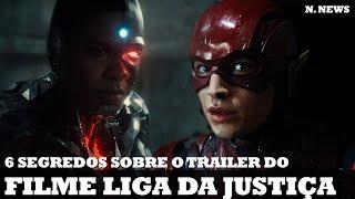 6 SEGREDOS DO TRAILER DE LIGA DA JUSTIÇA! | Nerd News #56