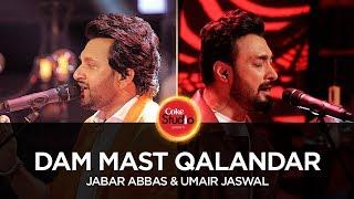 Umair Jaswal & Jabar Abbas, Dam Mast Qalandar, Coke Studio Season 10, Episode 6