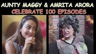 Aunty Maggy & AMRITA ARORA Celebrate 100