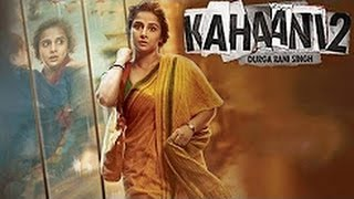 Kahaani 2 2016 | Full Bollywood New Movie | Vidya Balan and Arjun Rampal |