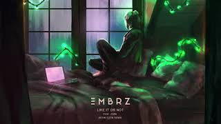 EMBRZ - Like It Or Not feat. joan (JNTHN STEIN Remix) [Ultra Music]