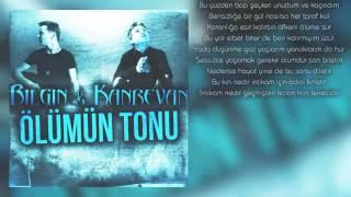 Bilgin & Kanrevan - Ölüm Tonu (Lirik Video)