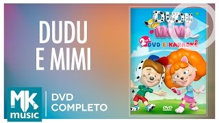 Dudu e Mimi (DVD COMPLETO)
