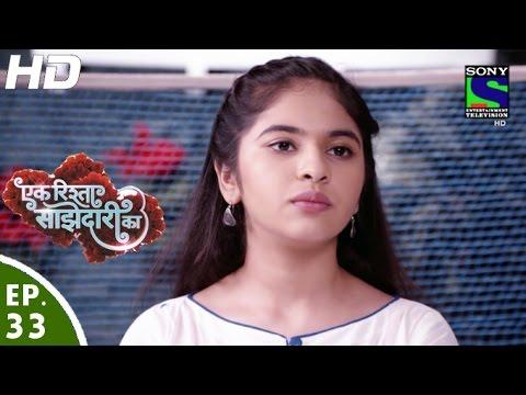 Ek Rishta Saajhedari Ka - एक रिश्ता साझेदारी का - Episode 33 - 21st September, 2016