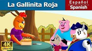 La Gallinita Roja - Cuentos para dormir - Cuentos Infantiles - Cuentos De Hadas Españoles