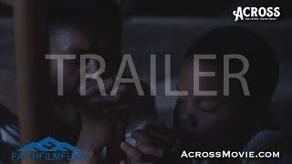 Across - Trailer (The Father Tolton Movie)