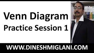 Venn Diagram Practice Session 1 by Dinesh Miglani Sir