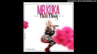 Mr Kuka - Nicki Minaj (Audio)