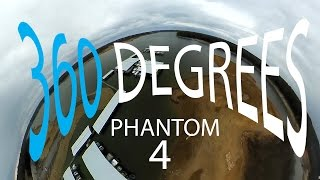 DJI Phantom 4 - 360 Video Flight (4K)