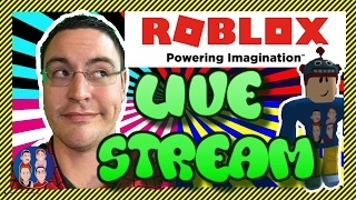 ROBLOX LIVE Stream! - Come Join and Play Roblox