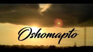 OOshomapto Piran khan Ft. Ovik Rahman & Nilam Sen Lyric Published :Tafsin Evan